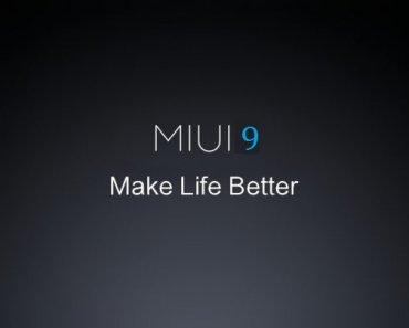 MIUI 9 Make Life Better