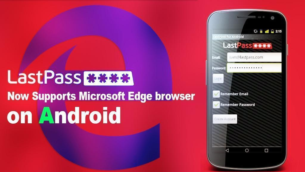 Microsoft Edge browser gains LastPass support in its new update