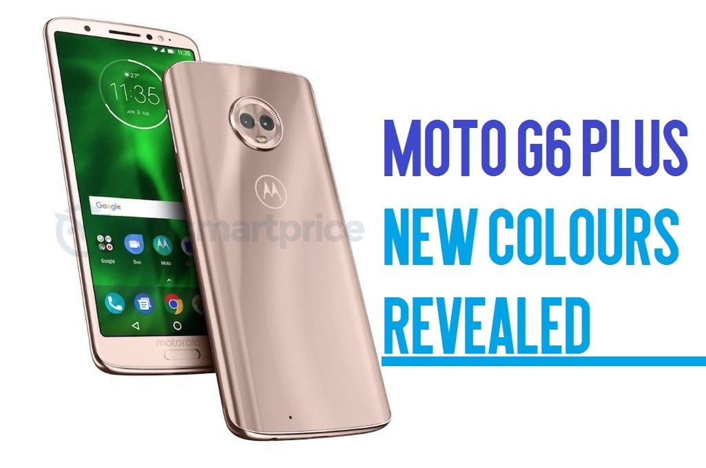 Moto G6 new Colors leaked