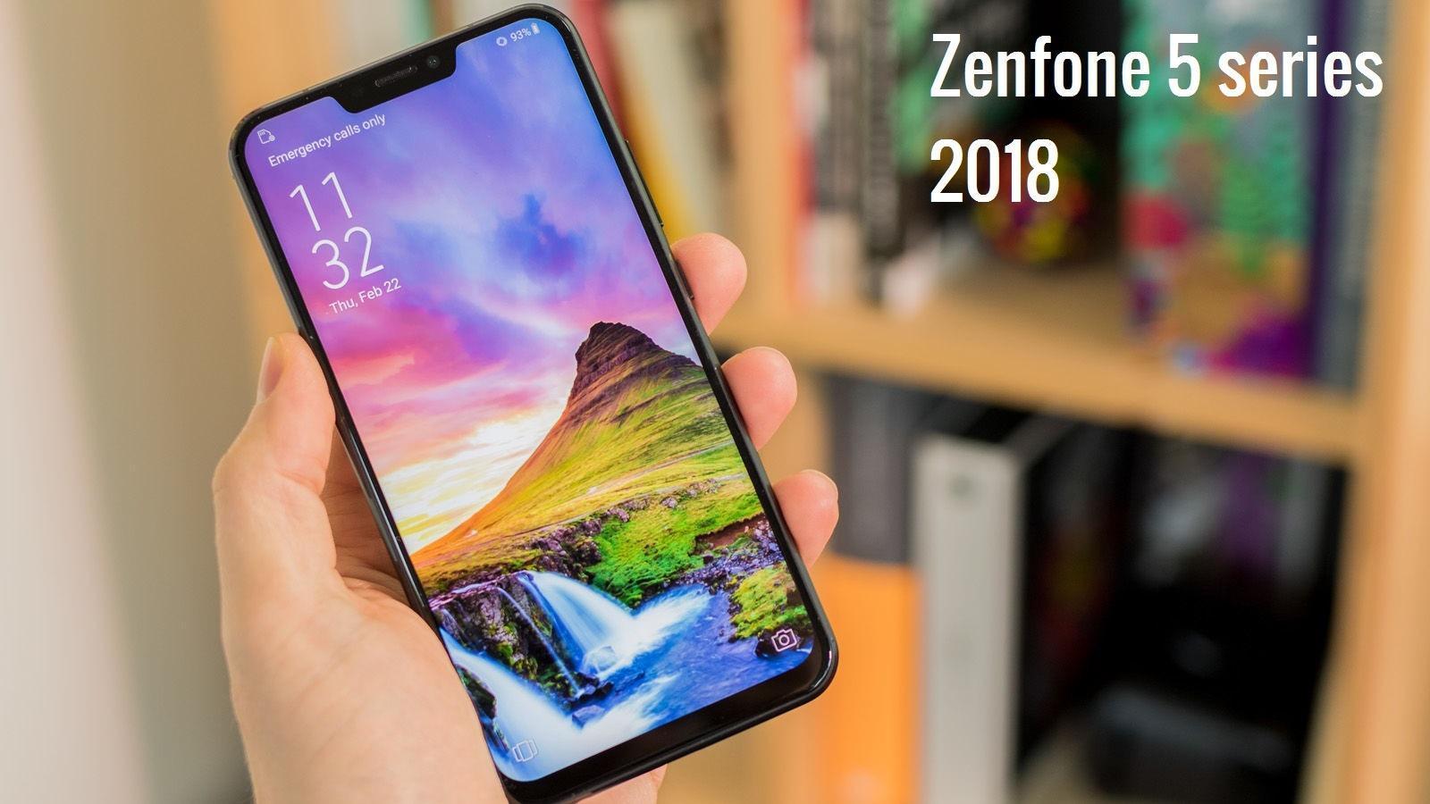 Asus Zenfone 5z Zenfone 5 And Zenfone 5 Lite First Look