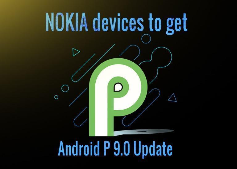 Nokia Android Pie 9.0 update list