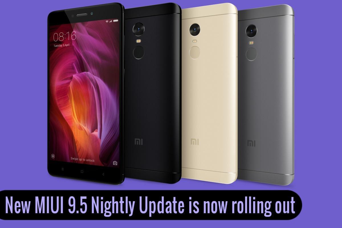 Redmi note 4 MIUI 9.5 update