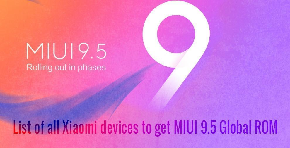 Xiaomi device that will get MIUI 9.5 update