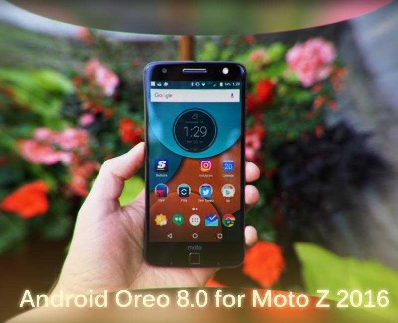 Android Oreo for Moto Z