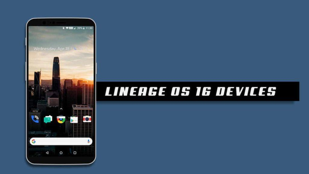 LineageOS 16 devices