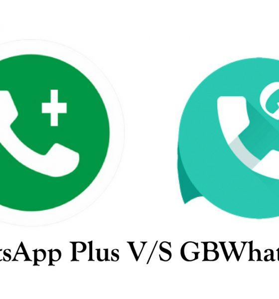 GBWhatsapp Vs Whatsapp Plus