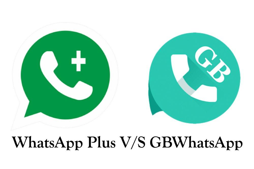 GBWhatsapp Vs Whatsapp Plus