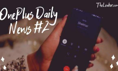 OnePlus Daily News #2 - TheLeaker