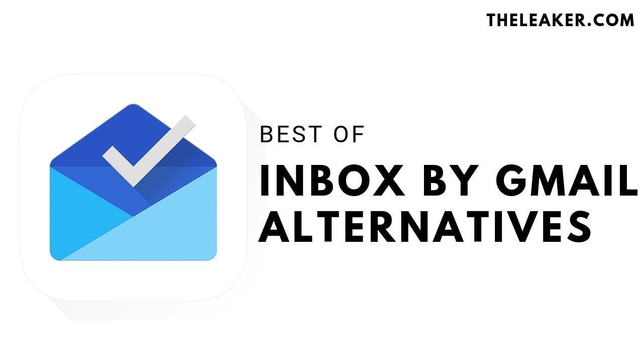Best Inbox by Gmail Alternatives