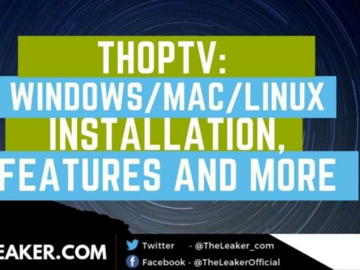 Thoptv For Pc Download Mac Os Windows 10 8 7 Xp And Linux