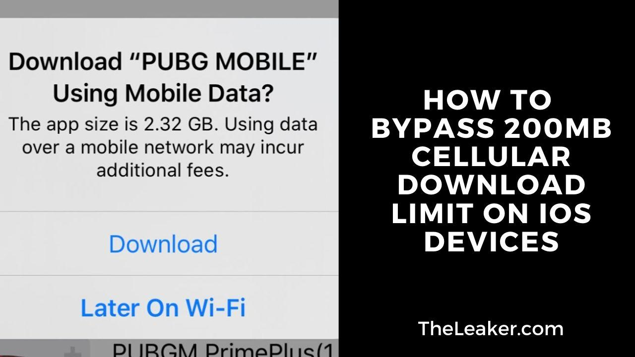 Disable the 200MB Cellular Download Limit on iOS